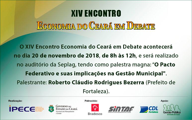 Prefeito Roberto Cláudio participará do XIV Economia do Ceará em Debate, dia 20/11