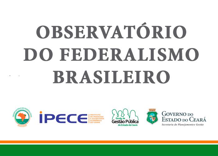 Seplag lança Observatório do Federalismo Brasileiro