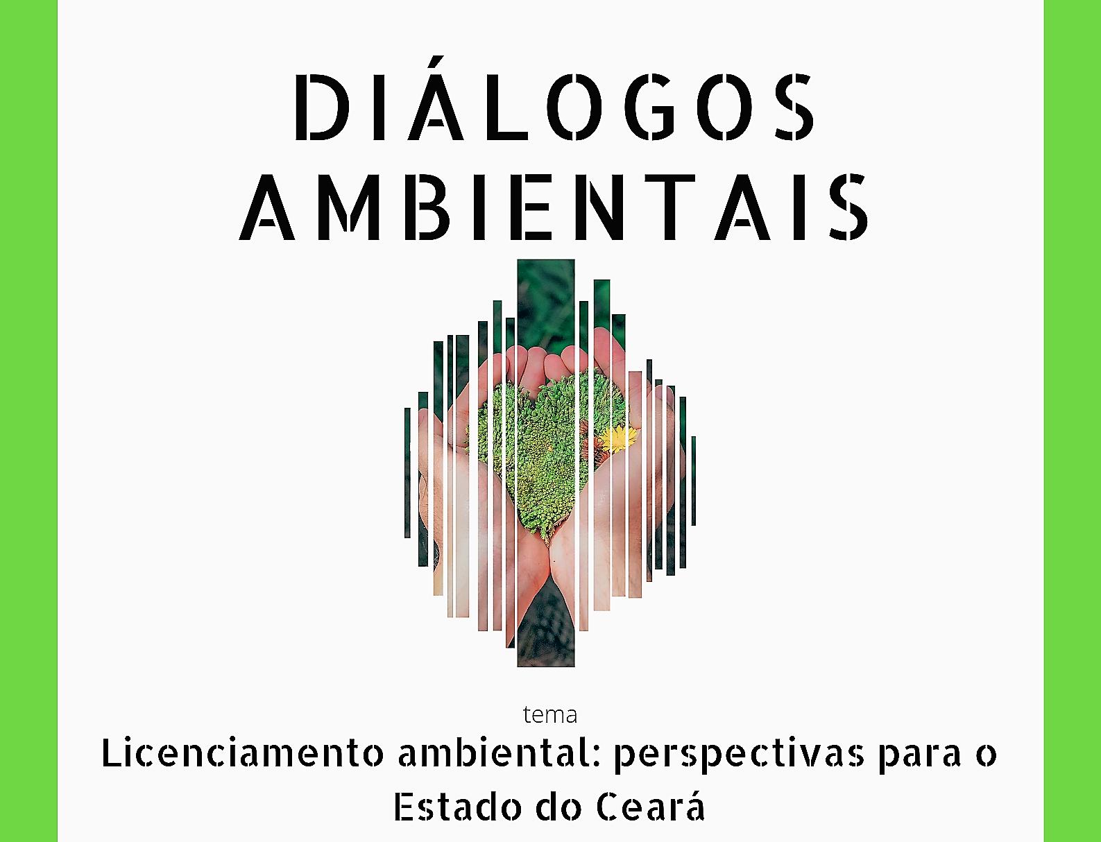 Semace abre inscrição para o segundo Diálogos Ambientais