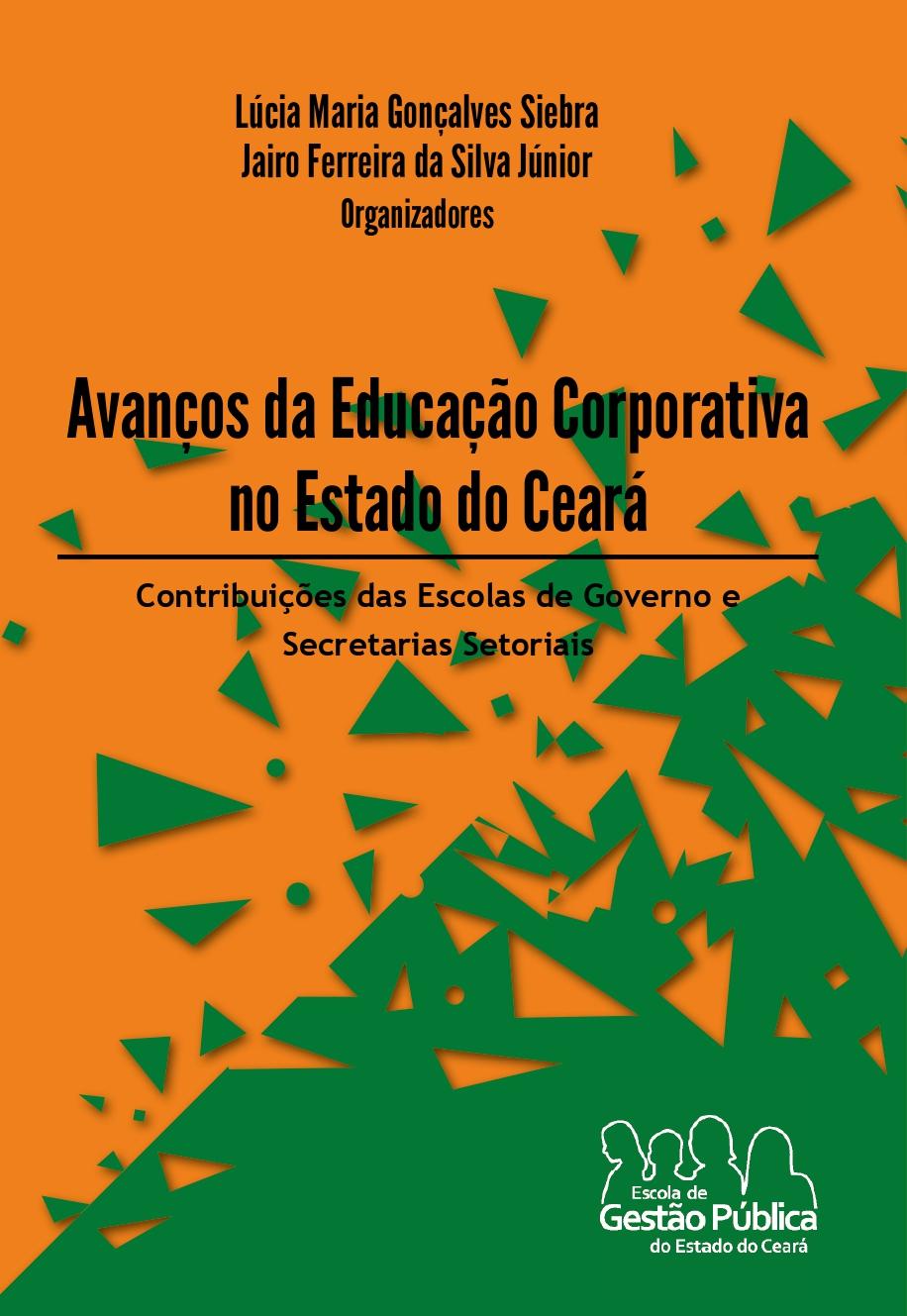 """EGPCE disponibiliza e-Book """"Avanços da Educação Corporativa no Estado do Ceará"""""""