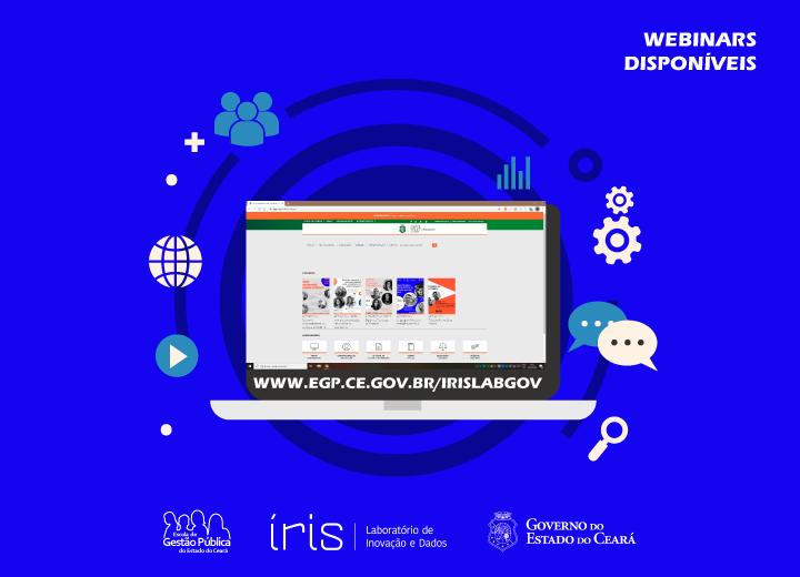 EGPCE disponibiliza webinars promovidos pelo Íris – Laboratório de Inovação e Dados