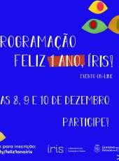 #IrisLabGov – Programação Feliz 1 ano Íris