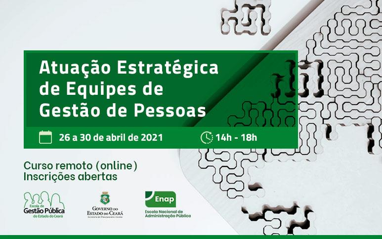 Inscrições abertas para o curso Atuação Estratégica de Equipes de Gestão Pública