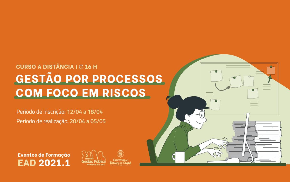 EGPCE abre inscrições para o curso Gestão por Processos com Foco em Riscos