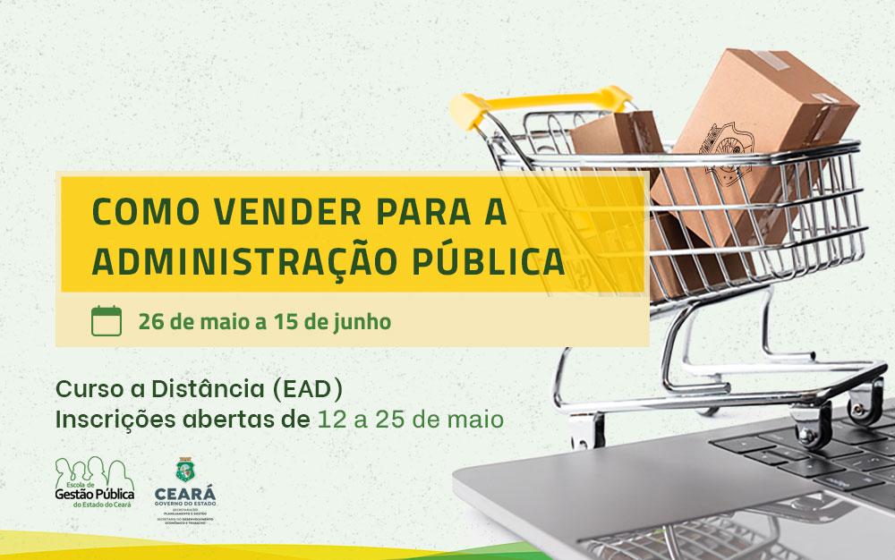 EGPCE abre inscrições para o curso Como Vender Para a Administração Pública em parceria com a Seplag e Sedet